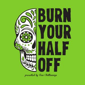 Burn Your Half Off Chattanooga Tennessee Race